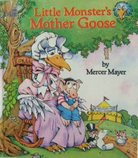 Mercer Mayer Little Monster Mother Goose